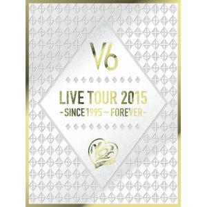 LIVE TOUR 2015 -SINCE 1995~FOREVER- DVD