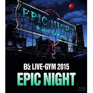 B'z LIVE-GYM 2015 -EPIC NIGHT- DVD